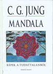 C. G. Jung - Mandala Képek a tudattalanból