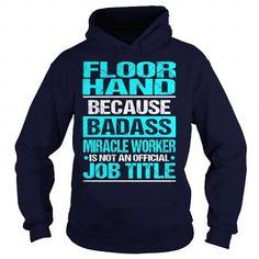 FLOOR HAND - BADASS #sorority tshirt #oversized sweatshirt. BUY TODAY AND SAVE   => https://www.sunfrog.com/LifeStyle/FLOOR-HAND--BADASS-Navy-Blue-Hoodie.html?68278
