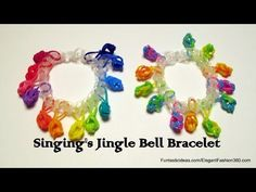 "Rainbow Loom Singing""s JINGLE BELL Bracelet. Designed and loomed by Elegant Fashion 360. Click photo for YouTube tutorial. 03/28/14"