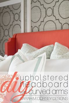 DIY Coral Upholstered Headboard with Curved Arms #headboard #diy