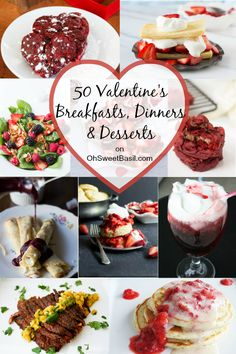 Valentine's Roundup with breakfast, dinner and dessert ideas! ohsweetbasil.com