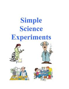 Simple Science Experiments contains 24 experiments covering the concepts magnets, rocks, water (solids, liquids, gases), and simple machines....