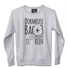 Sweat Femme DORMEUSE Sassy Shirts, Tee Shirts, Tees, Sleepwear & Loungewear, Lingerie Sleepwear, Couture, Mode Style, Sweater Shirt, Dress Codes