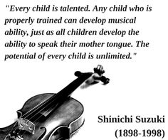 """Shinichi Suzuki (1898-1998) """"When love is deep, much can be accomplished."""" Please visit the FREEBIES section of my website if you are interested in downloading 10 black and white Suzuki quotes in PDF format. Thanks! www.MusicforYoungViolinists.com"""