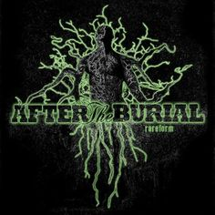 After the Burial - Rareform Reissue