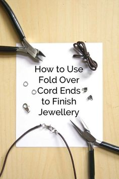 Jewelry Making Tutorials How To Finish Cord Jewellery with Fold Over Ends by Make and Fable - Fold over cord ends are a neat and simple way to finish leather and other cords and attach a clasp. Perfect for making necklaces and bracelets! Jewelry Clasps, Jewelry Tools, Beaded Jewelry, Jewelery, Diamond Jewelry, Jewelry Storage, Silver Jewelry, Silver Ring, Silver Earrings