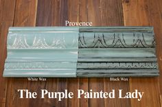 The Purple Painted Lady - Two coats of Provence Chalk Paint® by Annie Sloan. Then- ONE coat of Clear wax over the ENTIRE board. ONE coat of White Wax on the left and ONE coat of Black Wax on the right.