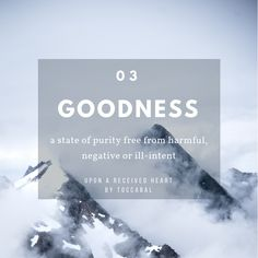 Goodness: a state of purity free from harmful, negative or ill-intent. Upon A Received Heart by TOCCABAL Inspirational Books, Mindset, Encouragement, Wisdom, Quote, Good Things, Heart, Free, Quotation