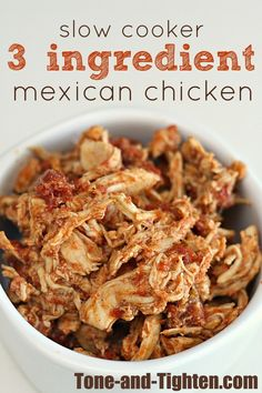 Slow Cooker 3 Ingredient Mexican Chicken from Tone-and-Tighten.com. Perfect for tacos, burritos, salads, etc