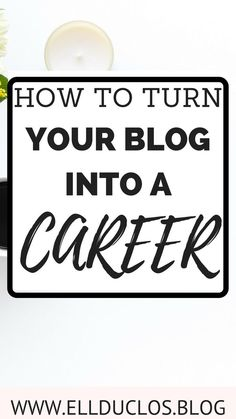 How to turn your blog into a career. Make money blogging. How to make money blogging. How I turned my blog into a full time job and how you can too! Affiliate marketing, monetization, and more.