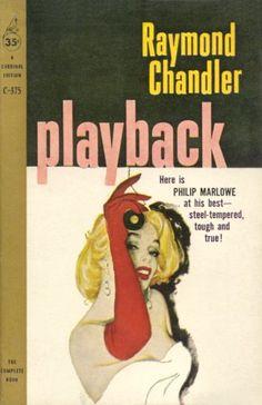 Playback, Raymond Chandler, Cardinal Edition, Pocket Books, New York Pulp Fiction Comics, Pulp Fiction Book, Crime Fiction, Tg Fiction, Fiction Novels, Agatha Christie, Detective, Vintage Penguin, Raymond Chandler