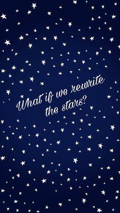 Rewrite the stars - The greatest showman; Wallpaper