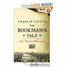 Amazon.com: The Bookman's Tale: A Novel of Obsession eBook: Charlie Lovett: Kindle Store
