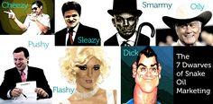 The 7 Dwarves of Snake Oil Marketing 7 Dwarfs, Seven Dwarfs, Snake, Branding, Oil, Marketing, Snakes, Brand Identity, Identity Branding