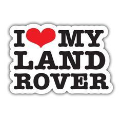 // do you love your Land Rover?