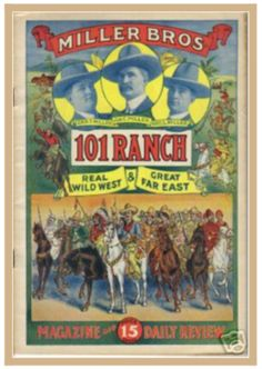 Miller Brothers 101 Ranch Wild West Show Poster.  There are some cowgirls to the right.