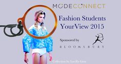 Fashion students worldwide can enter fashion competition. It is easily done, requires little extra work and provides great exposure to young fashion creatives. Fashion 2015, Young Fashion, Fashion Competition, Extra Work, Student Fashion, Design Competitions, Students, Education, Creative