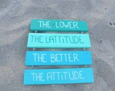 """Treasure Junkie: """"The Lower The Latitude, The Better The Attitude"""" - Reclaimed Wood Sign - Jimmy Buffet Song Pool Captions, Beach Captions, Cute Captions, Selfie Captions, Picture Captions, Caption Lyrics, Caption Quotes, Summer Quotes, Beach Quotes"""