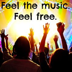 Music makes us all feel free! #Music #Freedom #FeelMusic