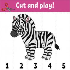 Learning Numbers, Cut And Play With A Zebra Animal Activities For Kids, Puzzle Games For Kids, Puzzles For Kids, Toddler Activities, Numbers Preschool, Learning Numbers, Preschool Worksheets, Motor Skills Activities, Montessori Activities