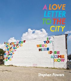 A Love Letter to the City | Brain Pickings