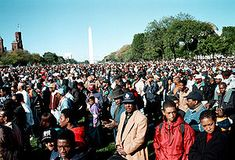 1995, October 16: The Million Man March gathers on and around the National Mall in Washington, D.C. Called by Louis Farrakhan, the march attracts more than 800,000 people to address the economic and social ills plaguing the African-American community.