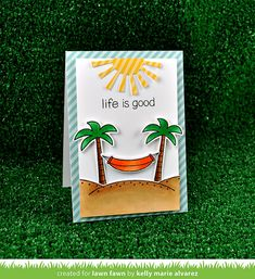 Lawn Fawn Intro: Life is Good