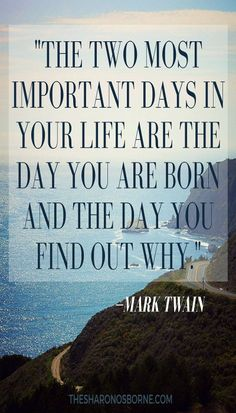 I absolutely love this Mark Twain saying. I've probably already got it pinned but maybe it's just that important Quotable Quotes, Wisdom Quotes, Words Quotes, Wise Words, Quotes To Live By, Me Quotes, Motivational Quotes, Inspirational Quotes, Sayings