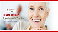 When most or all the natural teeth are severely compromised or missing, you don't have an option than Dental Implants. Know about DentalImplants http://www.cosmodentists.com