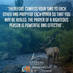 Therefore confess your sins to each other and pray for each other so that you may be healed. The prayer of a righteous person is powerful and effective. James 5:16.  #bible #Jesus #Jesuschrist #working #founder #startup #money #magazine #moneymaker #startuplife #successful #passion #inspiredaily #hardwork #hardworkpaysoff #desire #motivation #motivational #lifestyle #happiness #entrepreneur #entrepreneurs #entrepreneurship #entrepreneurlife #business #businessman #quoteoftheday #busine..