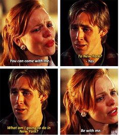 Young Noah (Ryan Gosling): What am I gonna do in New York? - The Notebook directed by Nick Cassavetes Sad Movies, Great Movies, Love Movie, Movie Tv, Nicholas Sparks Movies, Best Movie Lines, The Notebook Quotes, Movies And Series, Favorite Movie Quotes