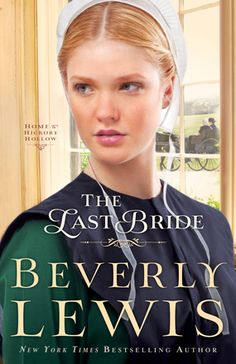The Last Bride  by: Beverly Lewis
