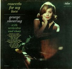 George Shearing with Orchestra and Choir - Concerto for My Love (1962)