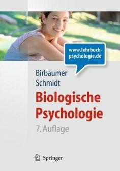 Biologische Psychologie (Springer-Lehrbuch): Amazon.de: Niels Birbaumer, Robert F. Schmidt: Bücher
