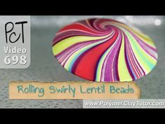 Secrets For Rolling The Perfect Swirly Lentil Bead ~ Polymer Clay Tutorials