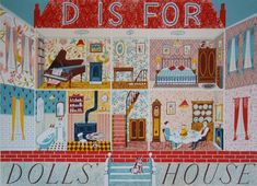 'D is for Dolls' House' by Emily Sutton for her 'A-Z' series for the Penfold Press (screen print) Museum Of Childhood, Embroidered Bird, House Illustration, Book Illustrations, Bird Sculpture, Sculptures, Altered Art, Screen Printing, Book Art