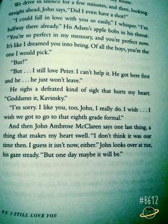 Glee Quotes, Movie Quotes, Funny Quotes, I Still Love You Quotes, Ps I Love, Jenny Han Books, My Life Next Door, Romantic Book Quotes, Favorite Book Quotes