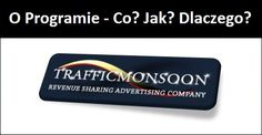 O Programie - Co? Jak? Dlaczego? - dowiedx się więcej o programie Traffic Monsoon. Co jak działa i dlaczego.