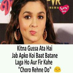 Sahi mai yaar .. mujhe toh bahot zyada gussa aata hai !!