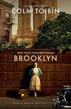 Brooklyn by Colm Toibin ~ This is one of the rare times when I thought the movie was better than the book. Good story, but I didn't like the writing style.