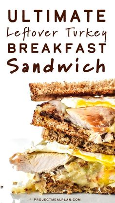 Ultimate Leftover Turkey Breakfast Sandwich - The best use of your holiday leftovers! Stuffing, mashed potatoes, turkey, topped with a fried egg! Take a bite! - ProjectMealPlan.com
