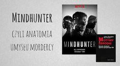 Kiedy tylko usłyszałam o serialu Mindhunter i o jego fabule, wiedziałam, że to będzie mój must watch. Kiedyś zachwycałam się profilowaniem w Zabójczych umysłach, gdzie odcinki inspirowane były w mniejszym lub większym stopniu prawdziwymi mordercami. Teraz przyszła pora na historię o samych początkach profilowania seryjnych morderców.
