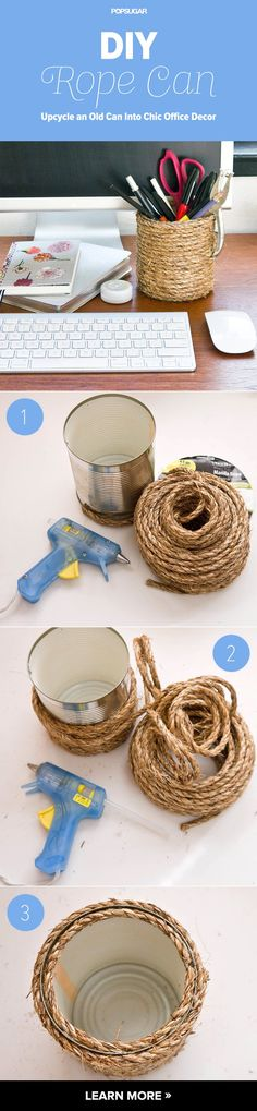 Upcycle an Old Can Into Chic Office Decor