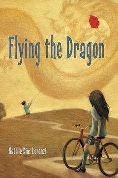Flying the Dragon by Natalie Dias Lorenzi | Junior Fiction: JF LOR
