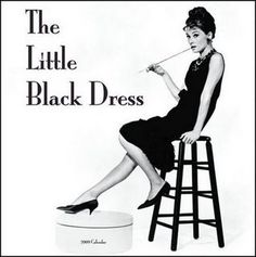 "Audrey Hepburn in ""Breakfast at Tiffany's "" wearing a Classic Little Black Dress"