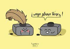 ¡Vaya pluma tienes! #tupecitos #tupecitosfamily #creativo #love #amor #friends #amigos #fun #happy #felicidad