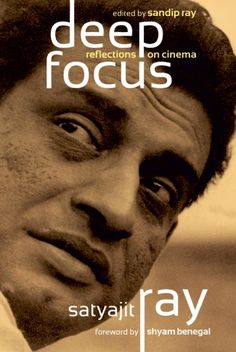 "Bengali Cinema ©: ""Deep Focus - Reflections on Cinema"", by Satyajit Ray Cinema Posters, Film Posters, Shyam Benegal, Detective, Books To Read, My Books, Deep Focus, Satyajit Ray, Ray Film"