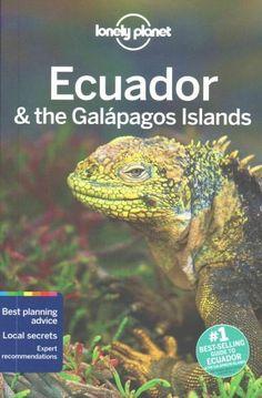 Lonely Planet Ecuador & the Galapagos s