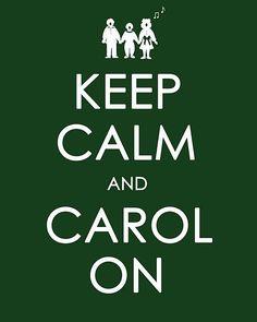 Keep calm and carol on printable