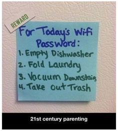 Parenting tip: make chores fun.turn up the music and dance laugh when doing chores and reward them with the wifi password! Parenting Done Right, Parenting Hacks, Foster Parenting, Parenting Styles, Funny Parenting, Parenting Quotes, Parenting Goals, Parenting Classes, Parenting Teenagers
